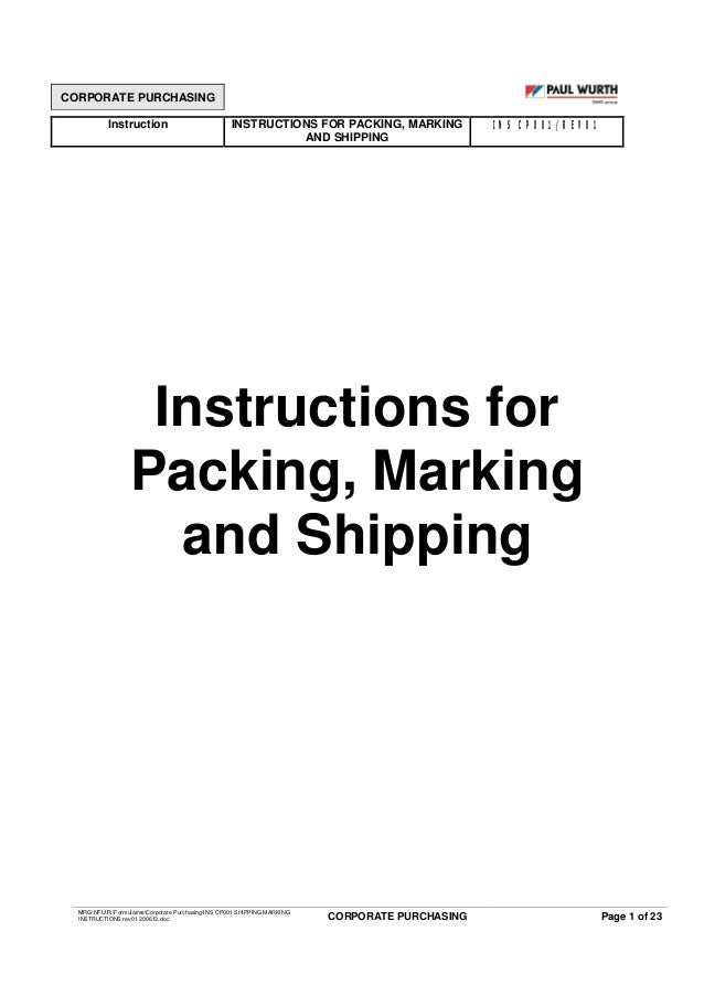 CORPORATE PURCHASING Instruction INSTRUCTIONS FOR PACKING, MARKING AND SHIPPING INS CP001/REV01 MRGNFUR:FormulairesCorpora...
