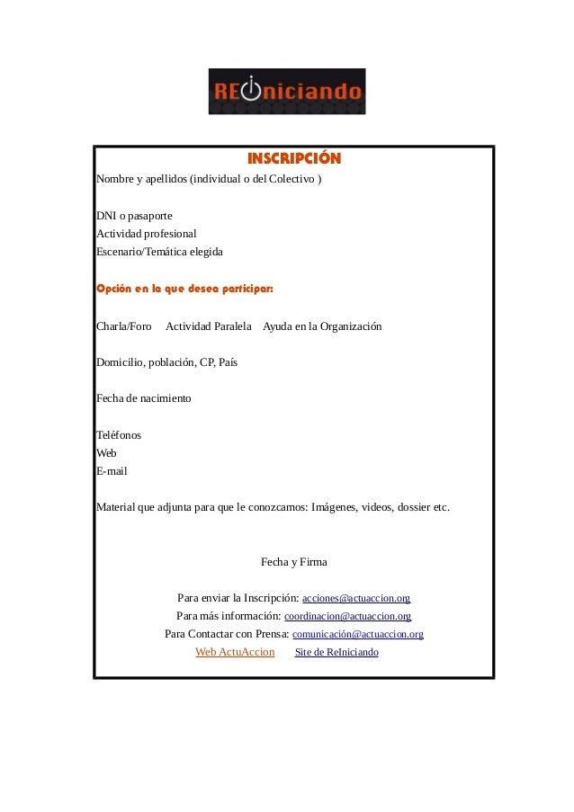 INSCRIPCIÓNNombre y apellidos (individual o del Colectivo )DNI o pasaporteActividad profesionalEscenario/Temática elegidaO...