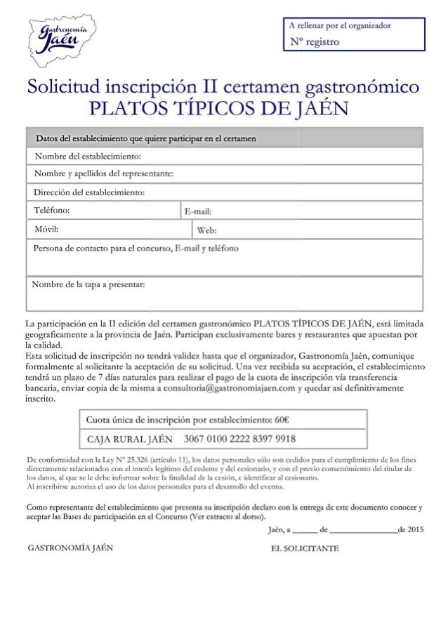 A rellenar por cl organizador  N° registro       Solicìtud inscrìpciòn II certamen gastronomico  PLATOS TÌPICOS DE JAEN  D...