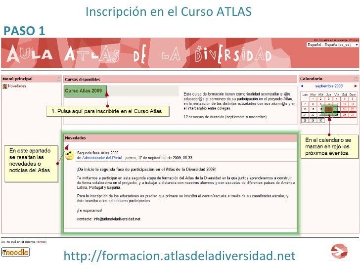 http://formacion.atlasdeladiversidad.net Inscripción en el Curso ATLAS PASO 1
