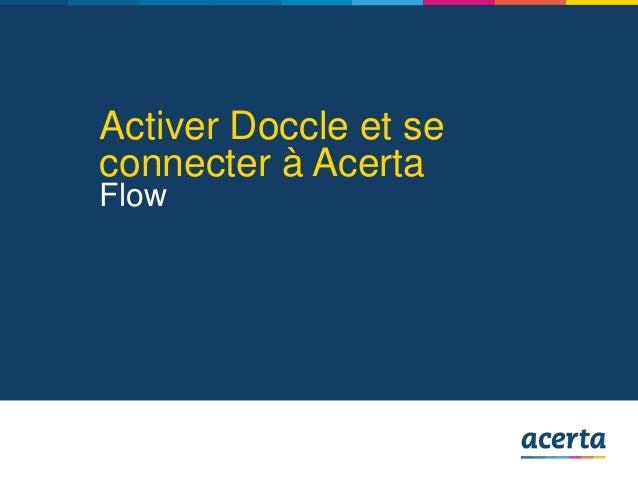 Activer Doccle et se connecter à Acerta Flow