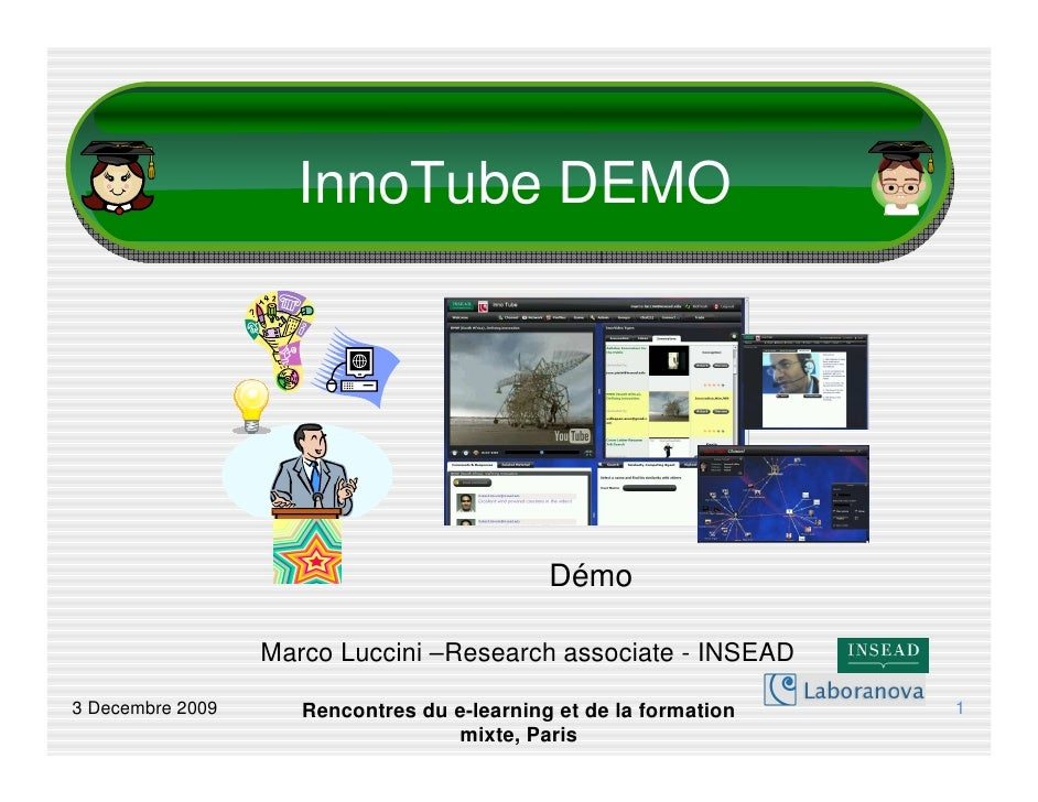 InnoTube DEMO                                                  Démo                    Marco Luccini –Research associate -...