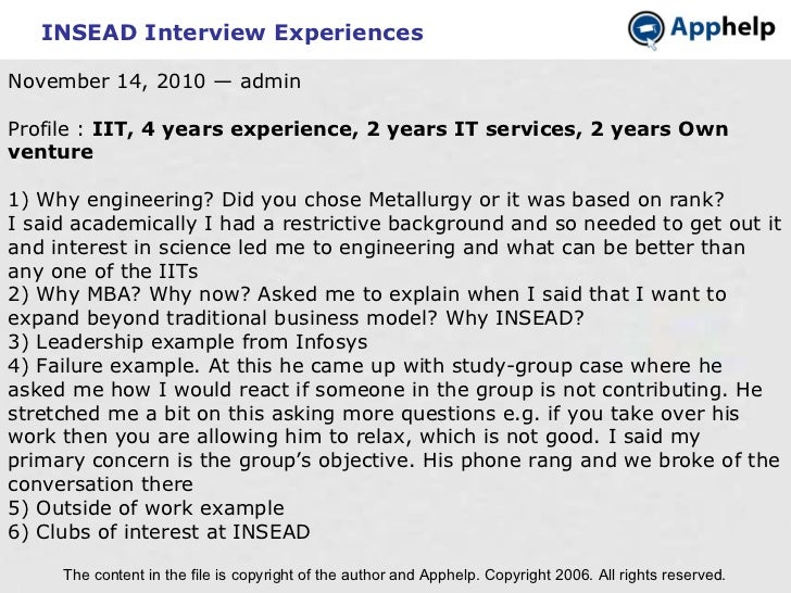 INSEAD Interview Experiences The content in the file is copyright of the author and Apphelp. Copyright 2006. All rights re...