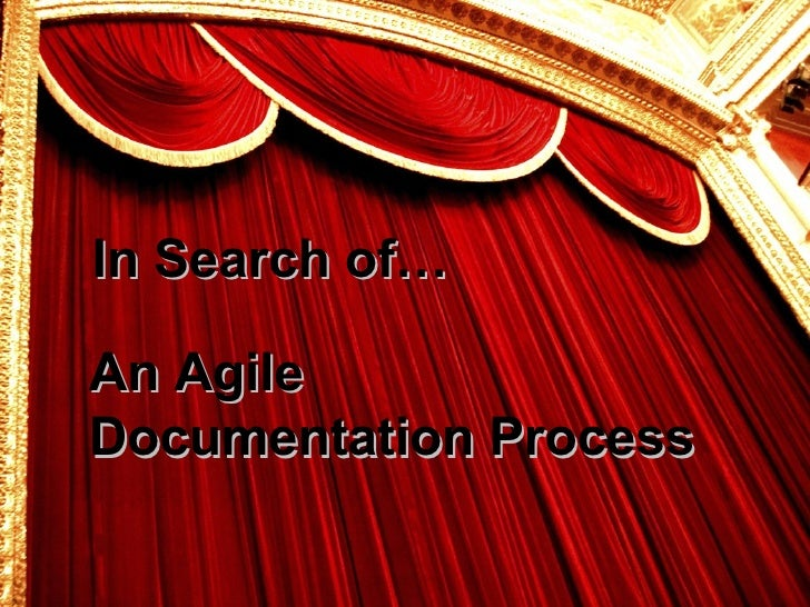 In Search of… An Agile Documentation Process