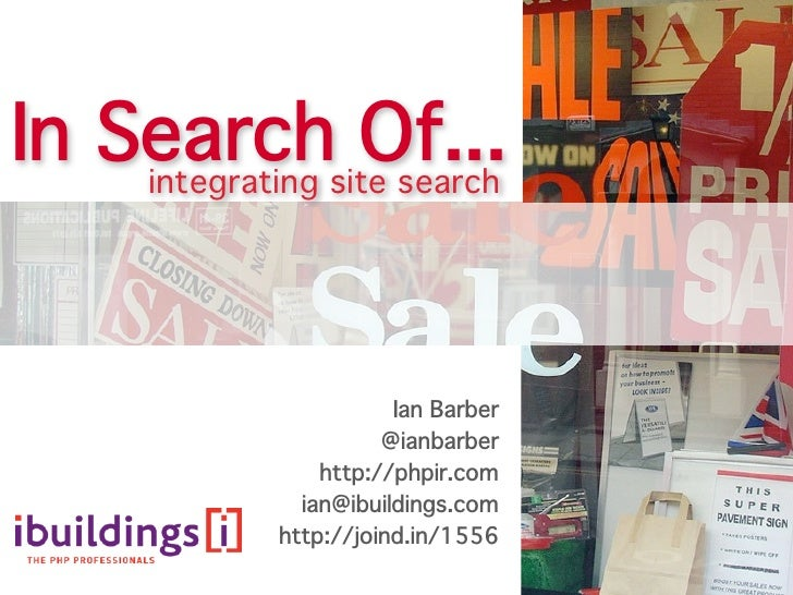 In Searchsite search     integrating                 Of...                         Ian Barber                      @ianbar...