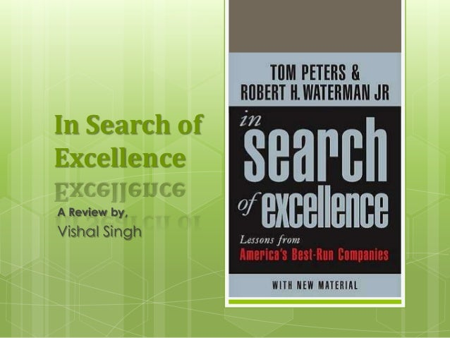 Book review in search of excellence in search of excellence a review by vishal singh publicscrutiny