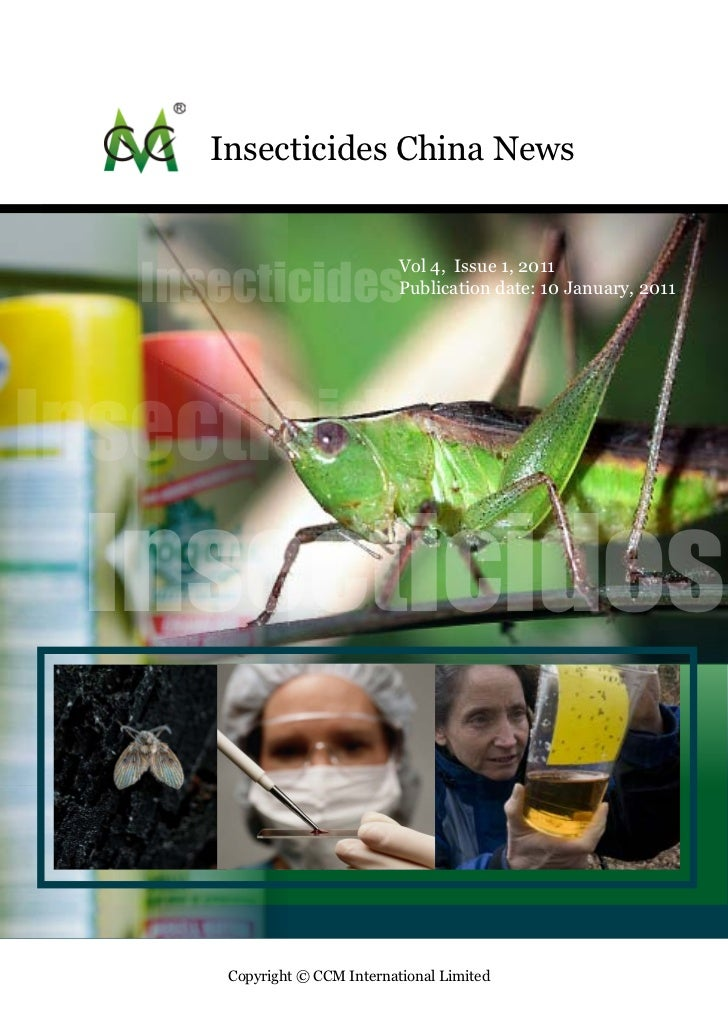 Insecticides China News   Insecticides                               Vol 4, Issue 1, 2011                               Pu...