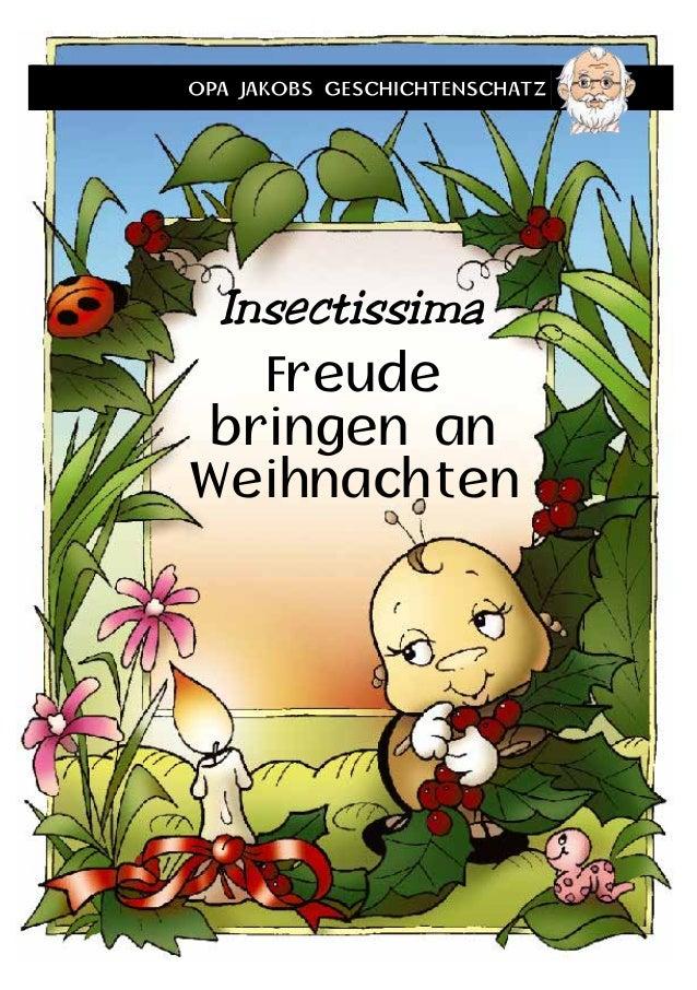 Insectissima  Freude  bringen an  Weihnachten