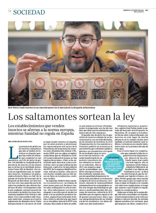 INÉS BAUCELLS Xavi Petràs vende insectos en un conocido puesto en el mercado de La Boquería de Barcelona ANA LUISA ISLAS B...