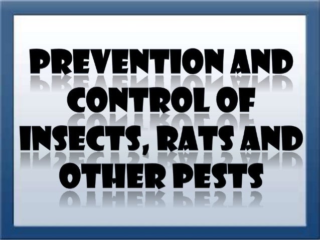 The prevention and control of insects, rats, and other pests should be the concern of every member of the family and the c...