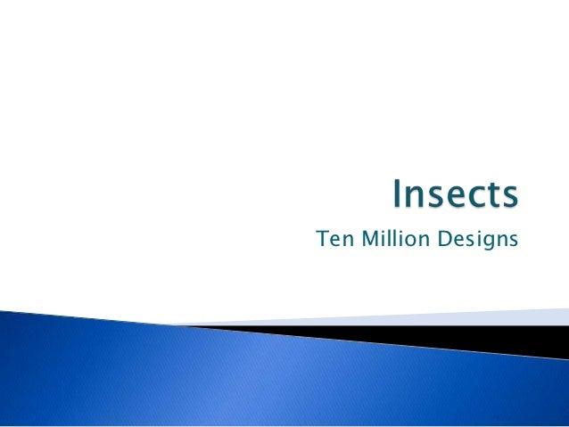 Ten Million Designs