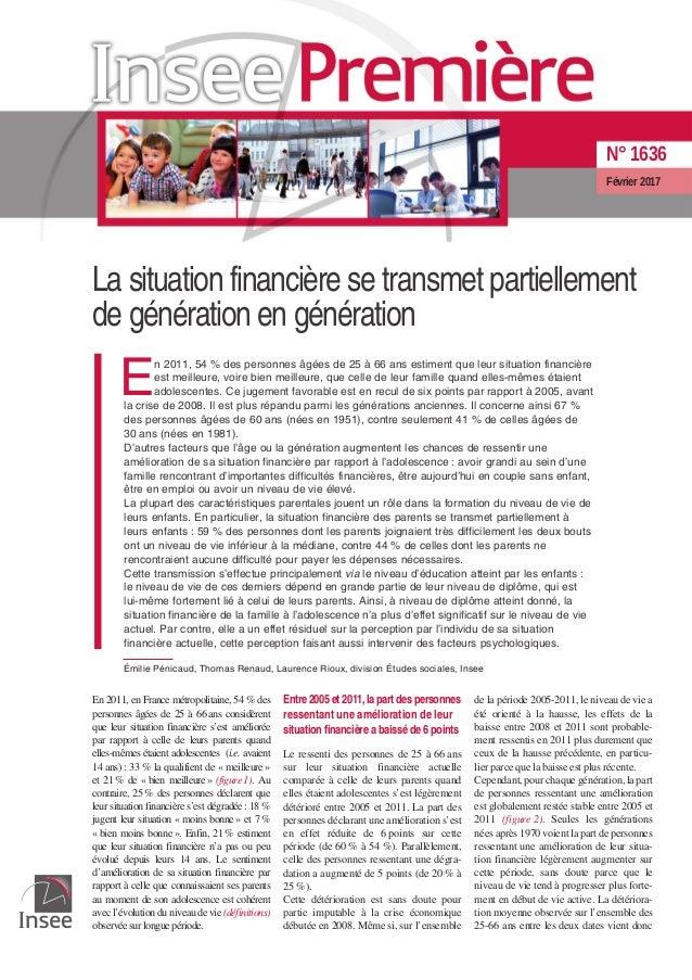 La situation financière se transmet partiellement de génération en génération E n 2011, 54 % des personnes âgées de 25 à 6...