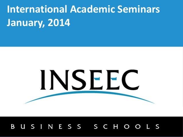 International Academic Seminars January, 2014