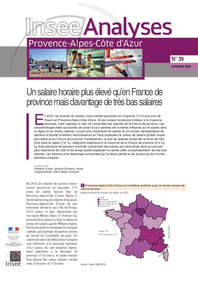 Unsalairehoraireplusélevéqu'enFrancede provincemaisdavantagedetrèsbassalaires E n 2012, les salariés du secteur concurrent...