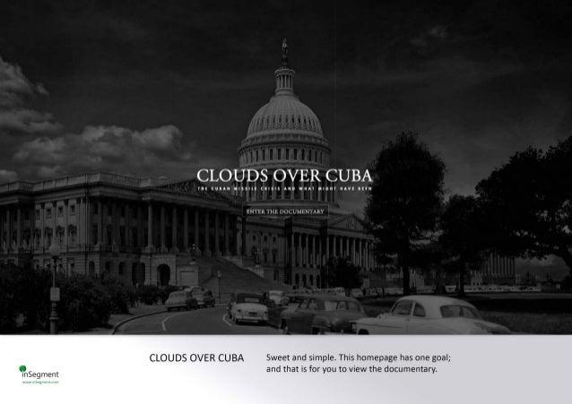 CLOUDS OVER CUBA  vu:  CHIAN Mlsslu cnsrs Aun wuAv manu nAv:  IIEN  ENTER THF.  DOCUMENTARY  CLOUDS OVER CUBA Sweet and si...