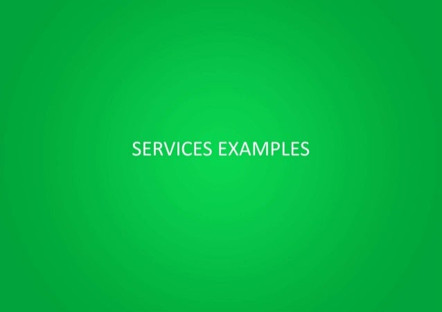 SERVICES EXAMPLES
