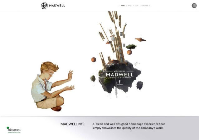 """'  '  WELCONE 70  """"MADWELL  y m muz mANv AGENCV  MADWELL NYC A clean and well designed homepage experience that  Insegment..."""
