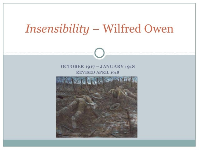 wilfred owen insensibility essay Essays - largest database of quality sample essays and research papers on insensibility wilfred owen.