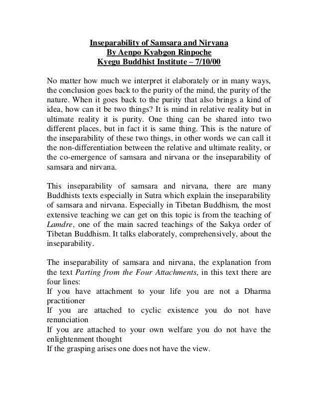 Inseparability of Samsara and Nirvana                 By Aenpo Kyabgon Rinpoche               Kyegu Buddhist Institute – 7...