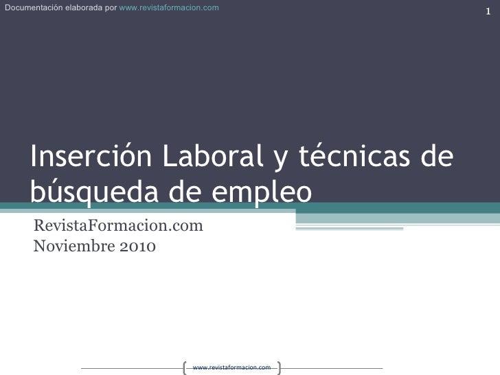 Inserción Laboral y técnicas de búsqueda de empleo RevistaFormacion.com Noviembre 2010