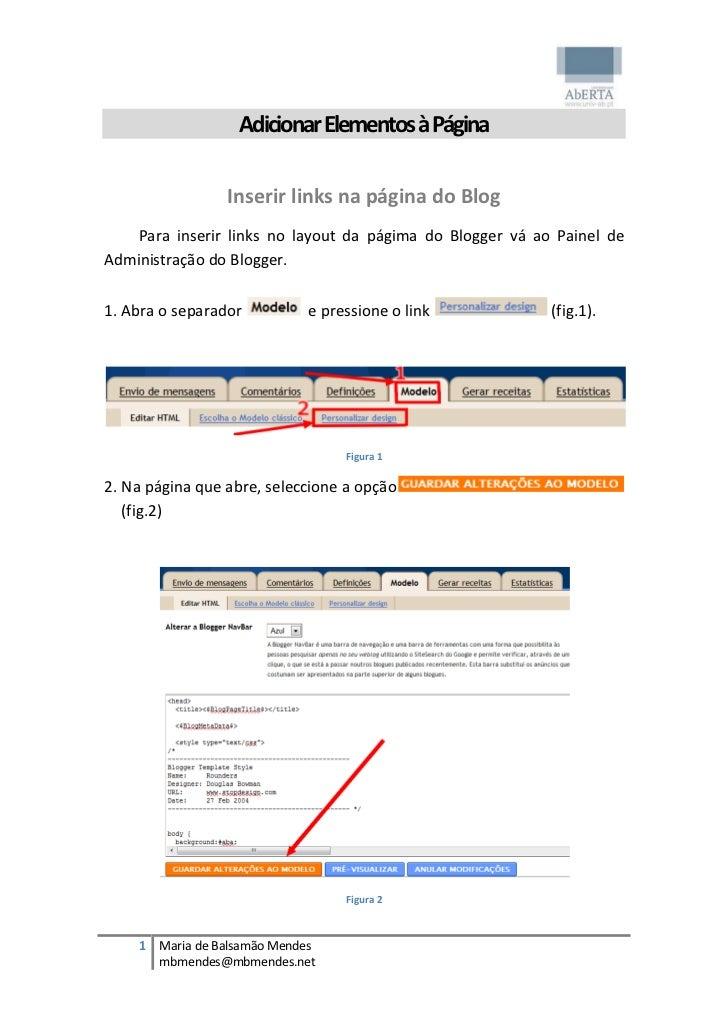 Adicionar Elementos à Página                 Inserir links na página do Blog    Para inserir links no layout da págima do ...