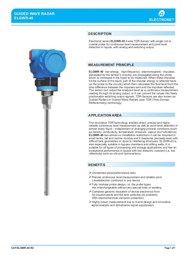 PROCESS CONTROL INSTRUMENTS & AUTOMATION Page 1 of 7CAT/ELGWR-40-R2 GUIDED WAVE RADAR ELGWR-40 Electronet series ELGWR-40 ...
