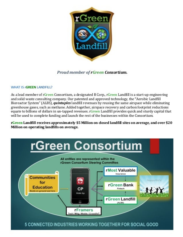 Proud member of rGreen Consortium. WHAT IS rGREEN LANDFILL? As a lead member of rGreen Consortium, a designated B Corp., r...