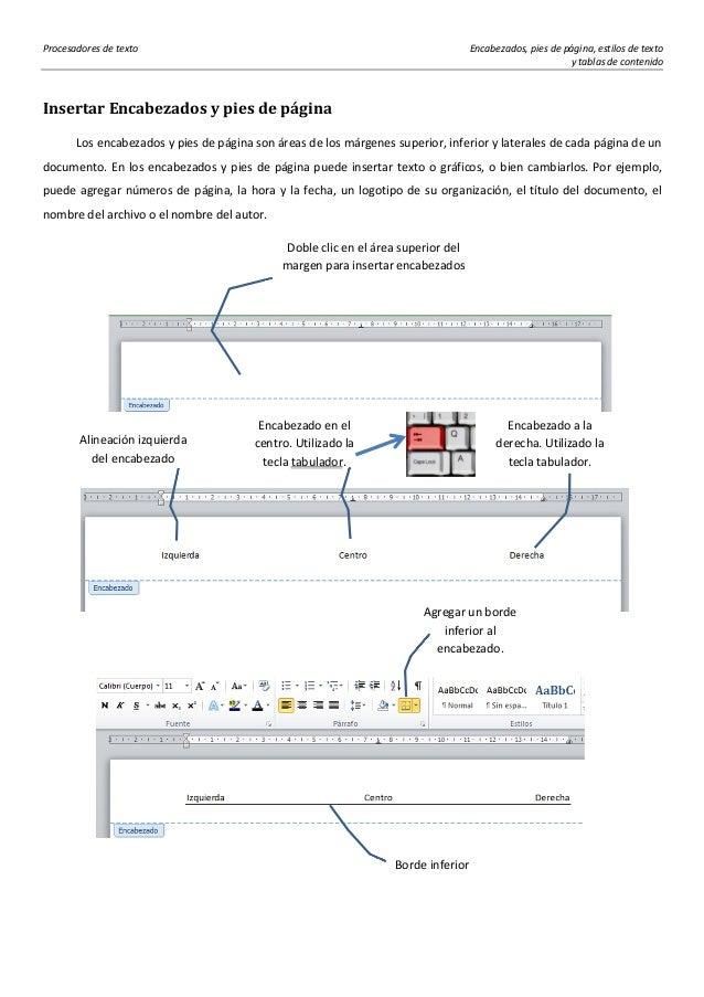 Procesadores de texto Encabezados, pies de página, estilos de texto y tablas de contenido Insertar Encabezados y pies de p...