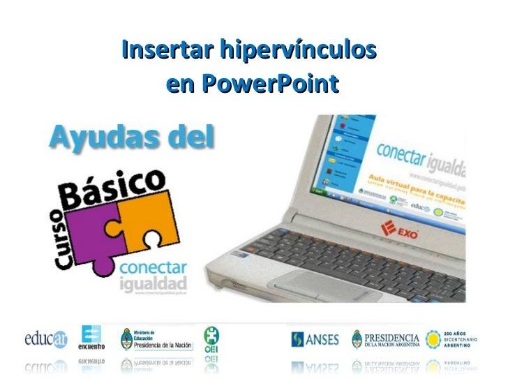 Insertar hipervínculos  en PowerPoint