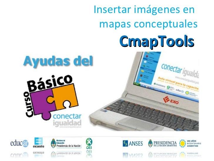 Insertar imágenes en  mapas conceptuales CmapTools