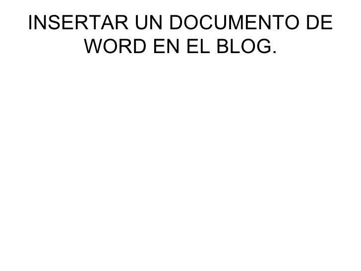 INSERTAR UN DOCUMENTO DE WORD EN EL BLOG.