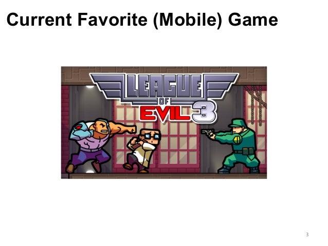 Current Favorite (Mobile) Game 3