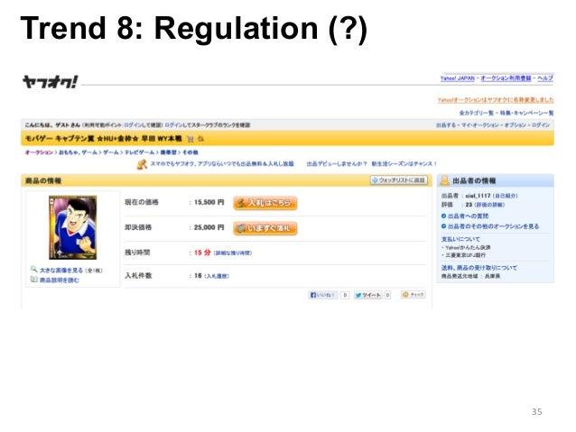 Trend 8: Regulation (?) 35