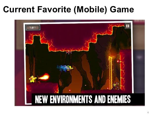 Current Favorite (Mobile) Game 4