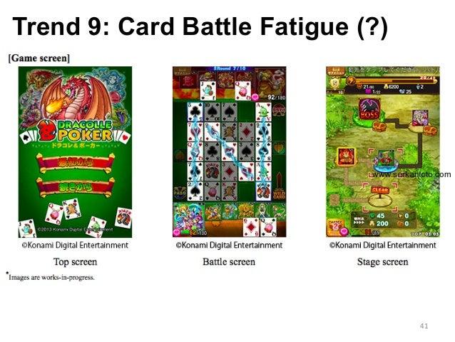Trend 9: Card Battle Fatigue (?) 41