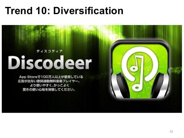 Trend 10: Diversification 42