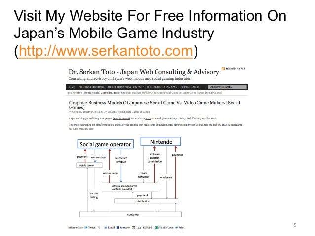 Visit My Website For Free Information On Japan's Mobile Game Industry (http://www.serkantoto.com) 5