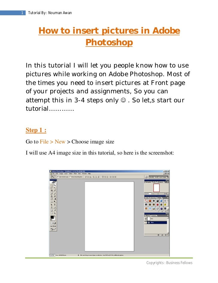 1    Tutorial By : Nouman Awan          How to insert pictures in Adobe                    Photoshop    In this tutorial I...
