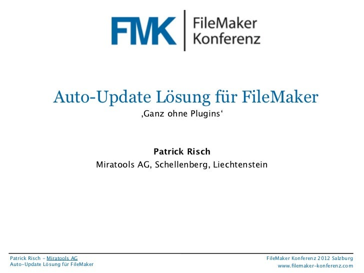 FileMaker Konferenz2010                 Auto-Update Lösung für FileMaker                                              ,Gan...