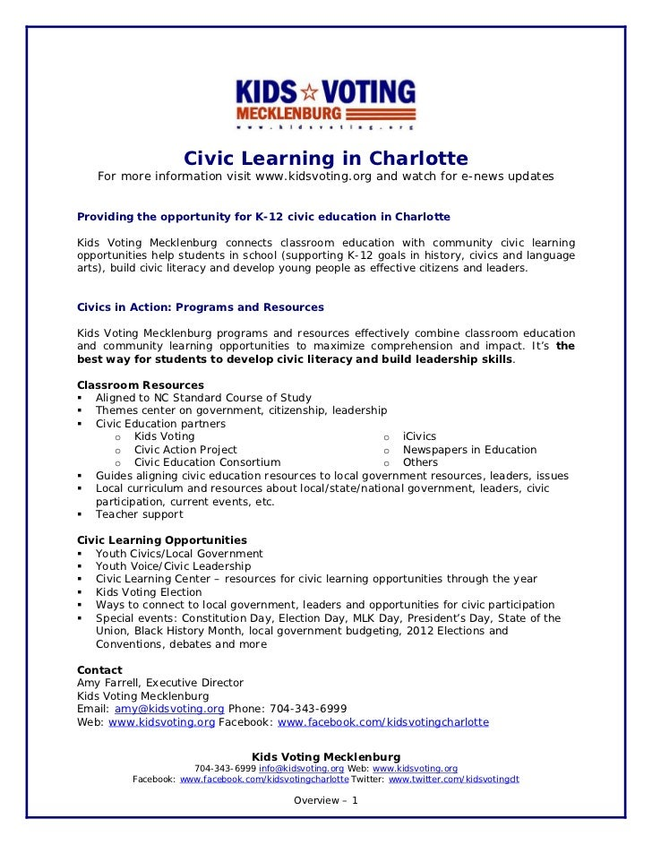 Civic Learning in Charlotte   For more information visit www.kidsvoting.org and watch for e-news updatesProviding the oppo...