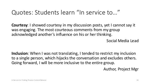 """Quotes: Students learn """"In service to…"""" Courtesy: I showed courtesy in my discussion posts, yet I cannot say it was engagi..."""