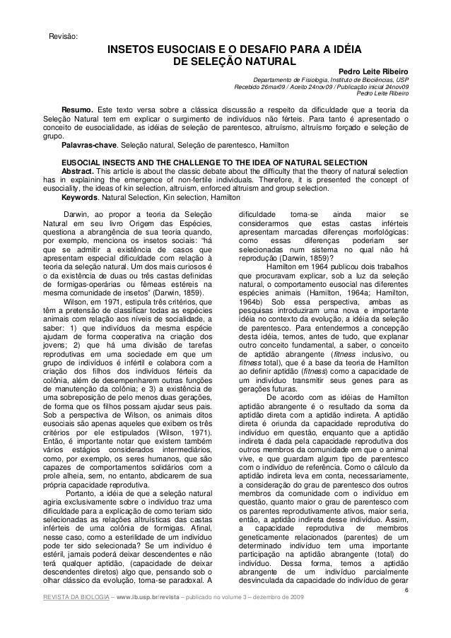 REVISTA DA BIOLOGIA – www.ib.usp.br/revista – publicado no volume 3 – dezembro de 20096INSETOS EUSOCIAIS E O DESAFIO PARA ...