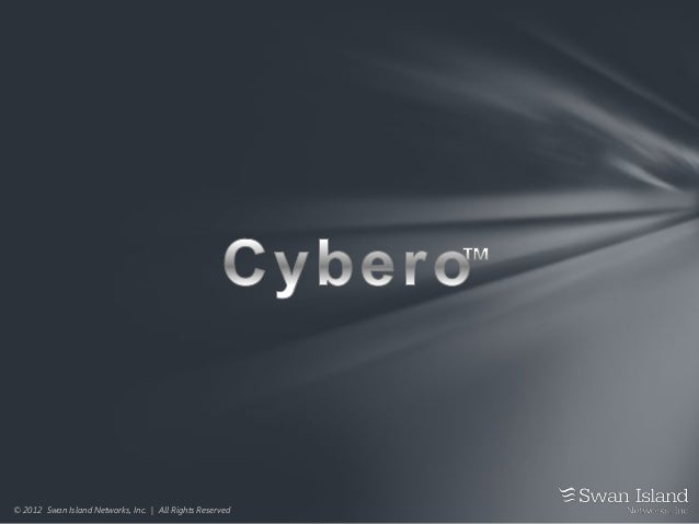© 2012 Swan Island Networks, Inc. | All Rights Reserved