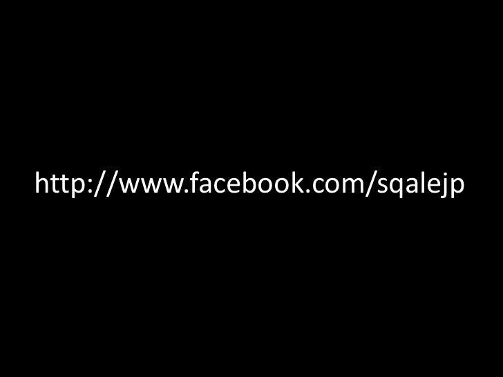 http://www.facebook.com/sqalejp