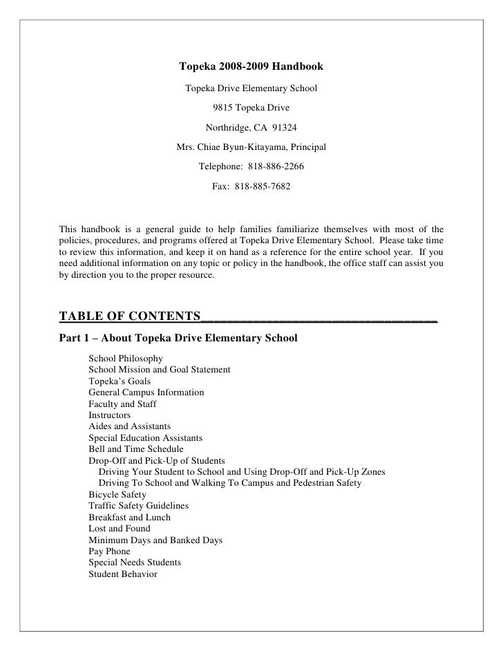 Topeka 2008-2009 Handbook<br />Topeka Drive Elementary School <br />9815 Topeka Drive<br />Northridge, CA  91324<br />Mrs....