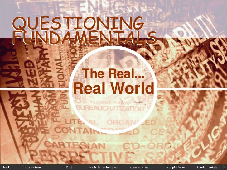 QUESTIONING       FUNDAMENTALS                             The Real...                            Real Worldback   introdu...