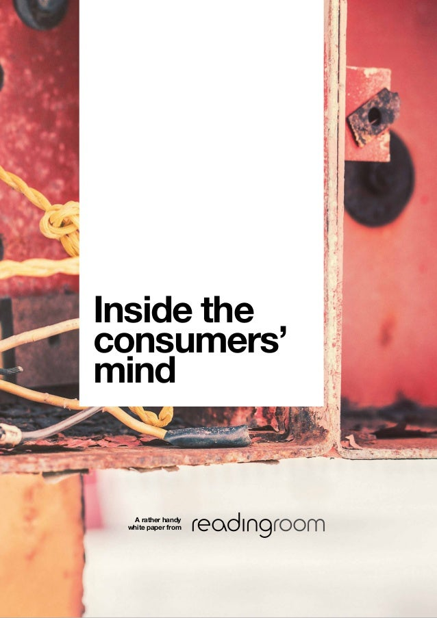 A rather handy white paper from Inside the consumers' mind