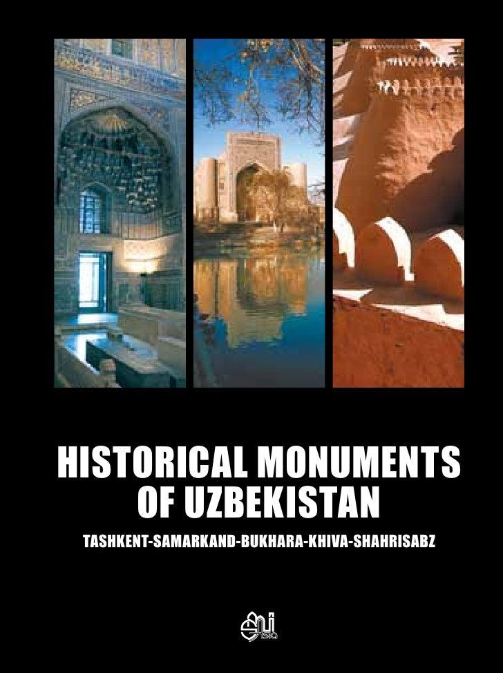 Historical Monuments    ofUzbekistan Tashkent-Samarkand-Bukhara-Khiva-Shahrisabz