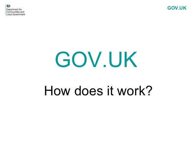 GOV.UK GOV.UKHow does it work?