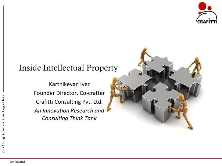Inside Intellectual Property                                                      Karthikeyan Iyer                        ...